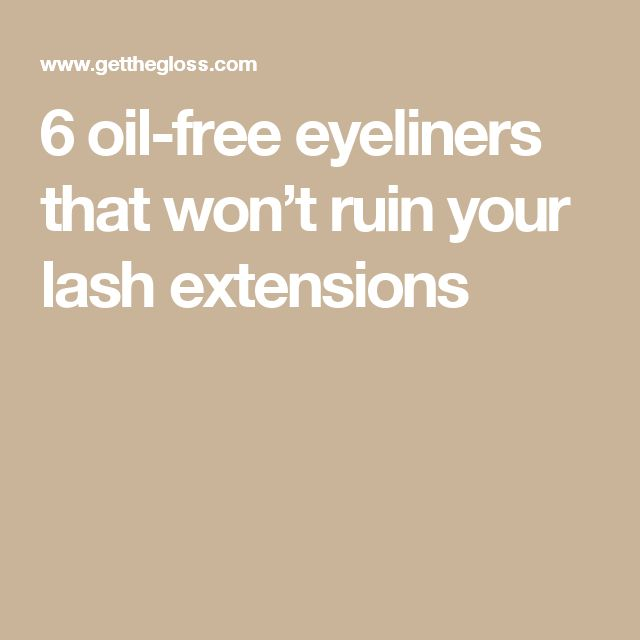 6 oil-free eyeliners that won't ruin your lash extensions