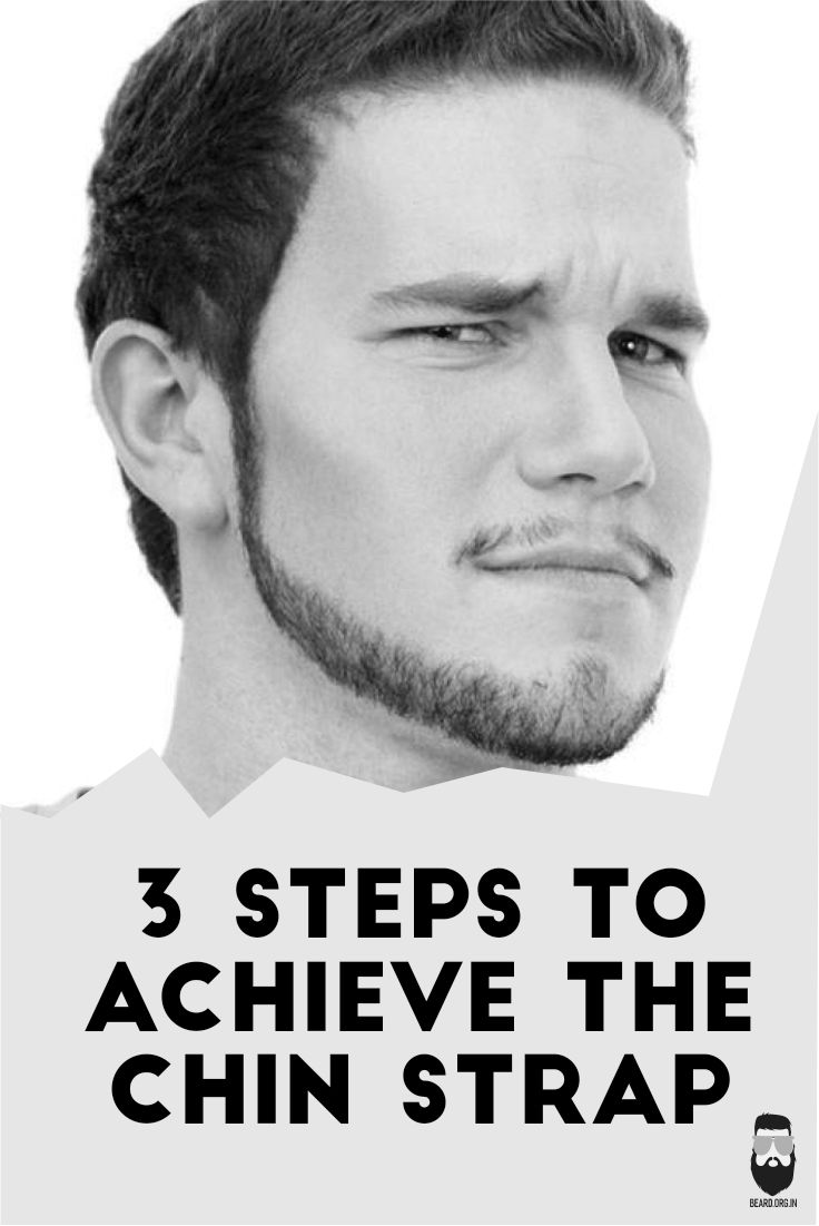 3 Steps To Achieve Perfect Chin Strap Beard