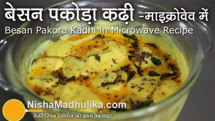 Besan Kadi with Pakora in Microwave - Dahi Besan Kadi Recipe in Microwave