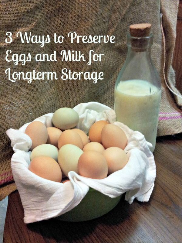 Do you know how to preserve eggs and milk for the long term - without storing them in your refrigerator or freezer?