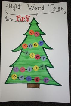 Sight Word Christmas Tree! Could do this with C's name, mom, dad, etc for family word recognition!
