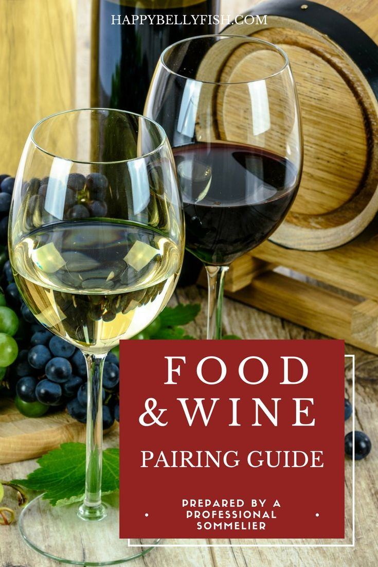 Download Our Food And Wine Pairing Guide Prepared For You By A Professional Sommelier In A Short And Easy Form Y Wine Food Pairing Wine Pairing Wine Recipes