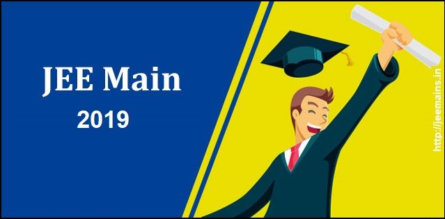 Jee Main 2019 Jee Main 2019 Will Be Conducted By Nta National Testing Agency Twice A Year For Admission To B E B Tech B Maine How To Apply Question Paper