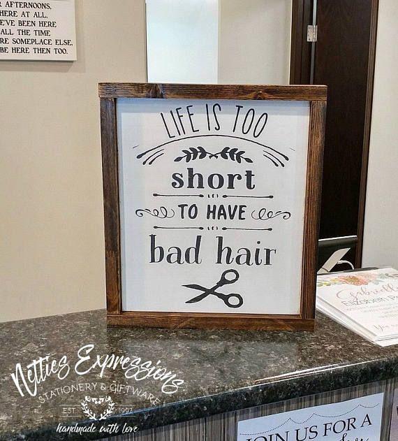 Life is too short to have bad hair/10x12 Framed Wood SignWood Sign/Wooden Sign/Rustic Sign/Barber Sign/Hair Salon Sign/Hairdresser Sign