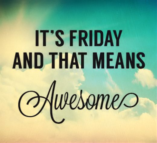 Awesome Funny Friday Quotes: Awesome Friday Quotes Quote Friday Happy Friday Tgif Days