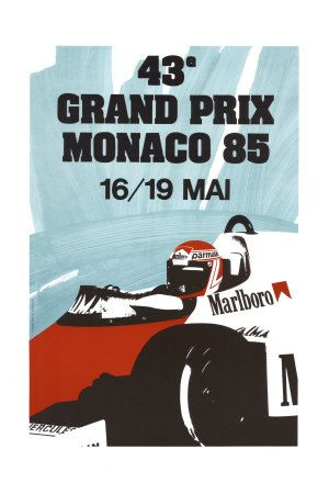 #monaco #grandprix poster 1985 Winner: Alain Prost / McLaren-TAG Find all the Grand Prix of Monaco official products in partnership with the Automobile Club of Monaco, as well as web exclusives! http://monaco-addict.com