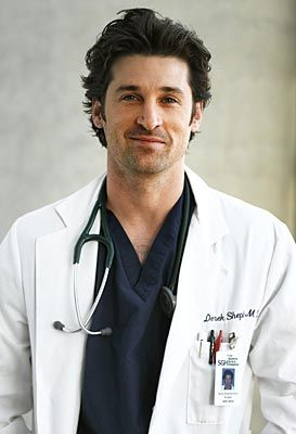 McDreamy...Dr. Derek Shepherd on Grey's Anatomy.