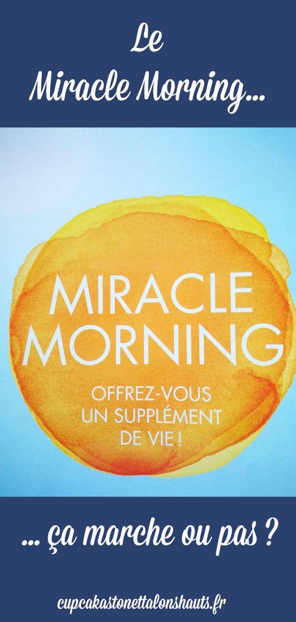 Adepte des livres de développement personnel ? Découvrez le #MiracleMorning !