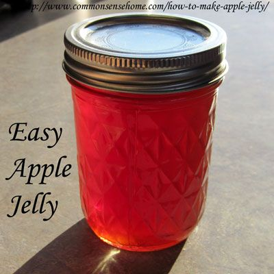 How to Make Apple Jelly - With Just Two Ingredients @ Common Sense Homesteading