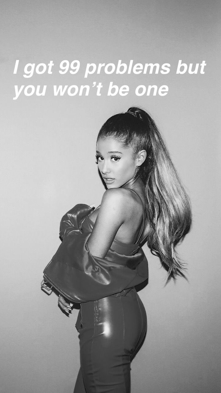 Problem My Everything Ariana Grande Ariana Grande Lyrics My