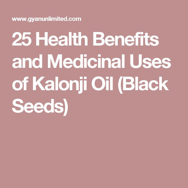 25 Health Benefits and Medicinal Uses of Kalonji Oil (Black Seeds)