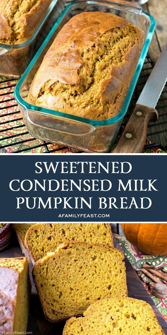 Butter And Flour To Grease And Flour Two 8 4 Inch Glass Loaf Pans 3 Cups All Purpose Flour Pumpkin Bread Pumpkin Bread Recipe Sweetened Condensed Milk Recipes