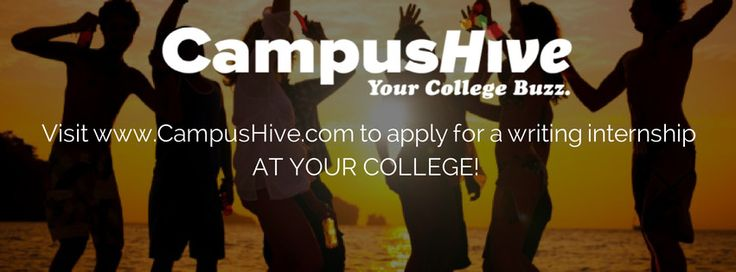 Visit www.CampusHive.com to apply for a writing internship AT YOUR COLLEGE!  #CampusHive #College #Internship