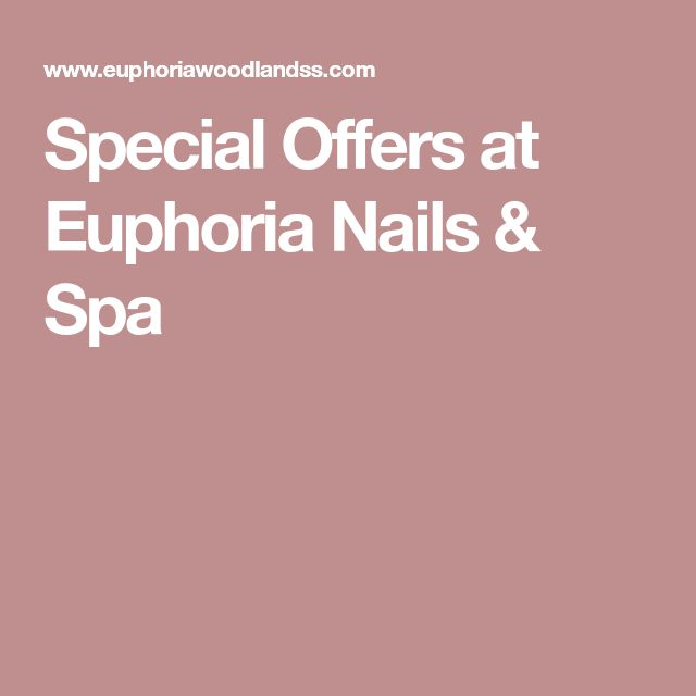 Special Offers at Euphoria Nails & Spa Second highest