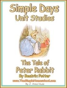 FREE Simple Days The Tale of Peter Rabbit Unit Study link to other simple days homeschooling books.  Really cute!