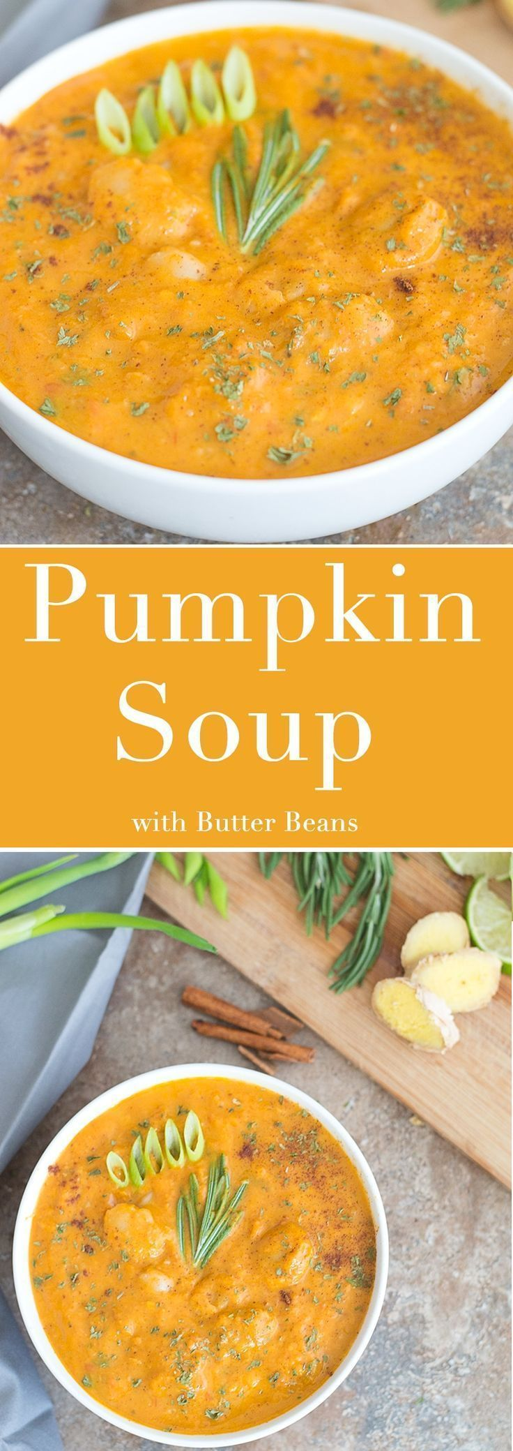 Easy Vegan Pumpkin Soup with Butter Beans is the Out-Of-This-World Fall Time Soup that Soothes the Soul! Flavored with Cinnamon + Nutmeg and Slowly Simmered to Perfection.