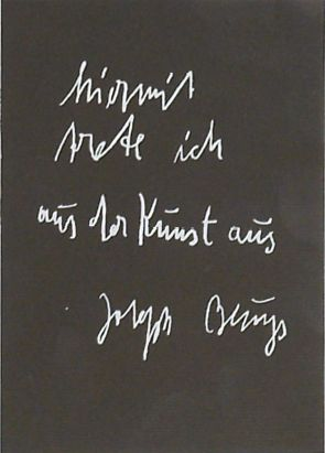 Joseph Beuys (1921–1986). I Hereby Resign from Art, 1985. From a set of postcards.