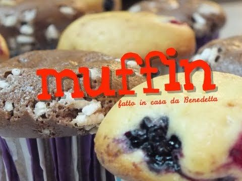 MUFFIN AI FRUTTI DI BOSCO & AL CIOCCOLATO FATTI IN CASA DA BENEDETTA | Fatto in casa da Benedetta