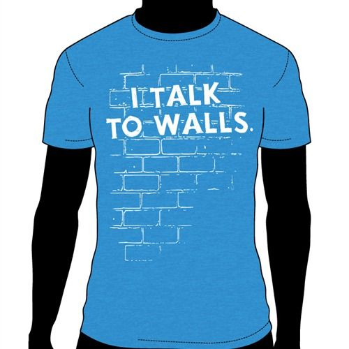 I Talk To Walls T-Shirt, National Forensic League - $12.00: National Forensic League Store