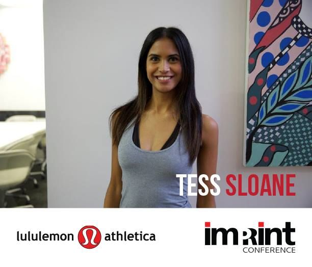 Tess Sloane, a recruiter for lululemon athletica, is a leader in talent acquisition, strategic pipeline initiatives and elevating businesses. She supports the development and management of a company's greatest assets – people.  With a progressive career spanning over 8 years in Recruitment & HR, Tess's key strengths lie in her ability to build a deep understanding of the brand she represents and attract the right talent to impact & grow that business.