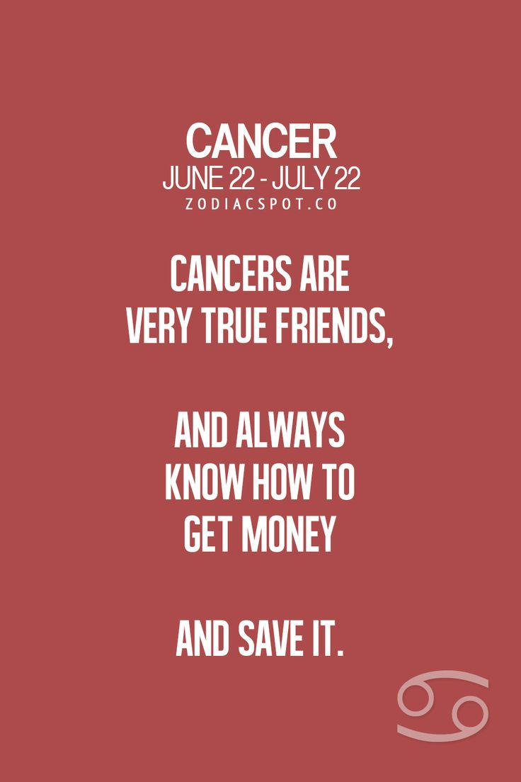 Cancer Zodiac Sign Friends And Money