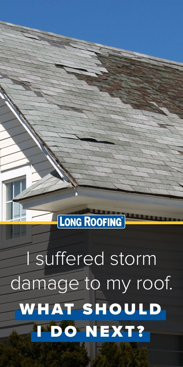 I Suffered Storm Damage To My Roof What Should I Do Next Roofing Roof Roof Repair