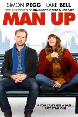 Будь мужчиной (2015): Одинокая девушка по оплошности оказывается на свидание втемную, которое может помочь ей отыскать безупречного бойфренда.