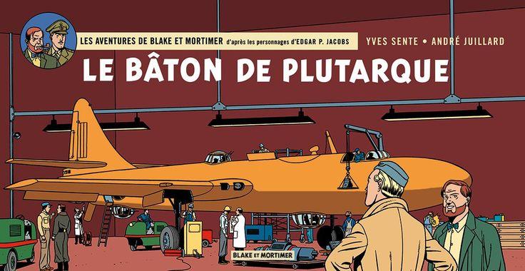 Blake & Mortimer tome 23 : le Bâton de Plutarque, version strips. Par Sente et Juillard. #Dargaud #BD #Blake #Mortimer #Juillard #Sente
