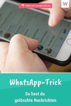 Gelöschte Nachrichten bei WhatsApp lesen? Mit diesem Trick klappt's!