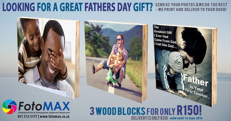 Looking for a great #Fathers Day #Gift? We have a great special for Fathers Day, 3 Wood #Block #prints (150mm x 150mm) for only R150! We do everything for you, just upload / email us your photos, we print them and deliver your door. Delivery is only R30! info@fotomax.co.za or upload from our website - http://www.fotomax.co.za/index.html - our offer is valid until 16 June 2016 so dont miss out