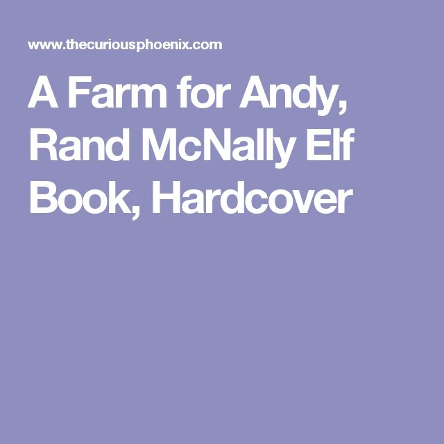A Farm for Andy, Rand McNally Elf Book, Hardcover