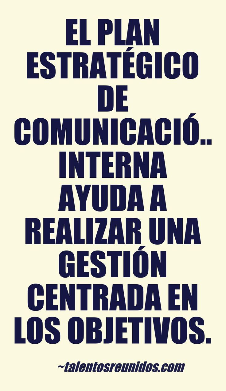 Sobre las 5 razones para asumir la gestión de la comunicación interna a partir de un plan estratégico de comunicación interna .http://talentosreunidos.com/2015/01/19/plan-estrategico-de-comunicacion-interna-2/