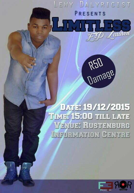 On the 19th of December Lewy Dalyricist is doing an Ep launch at the information centre(opposite burger king) right in rustenburg. He is releasing the limitlessEP, and he will be having some great performers on stage. Entrance is R50 . if u wana pay for the entrance in advance , contact him on 0834813248. your support would be highly appreciated, hope to see u there.  #staylimitless