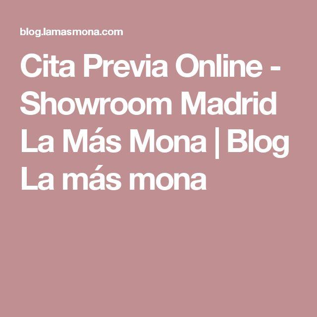 Cita Previa Online - Showroom Madrid La Más Mona | Blog La más mona