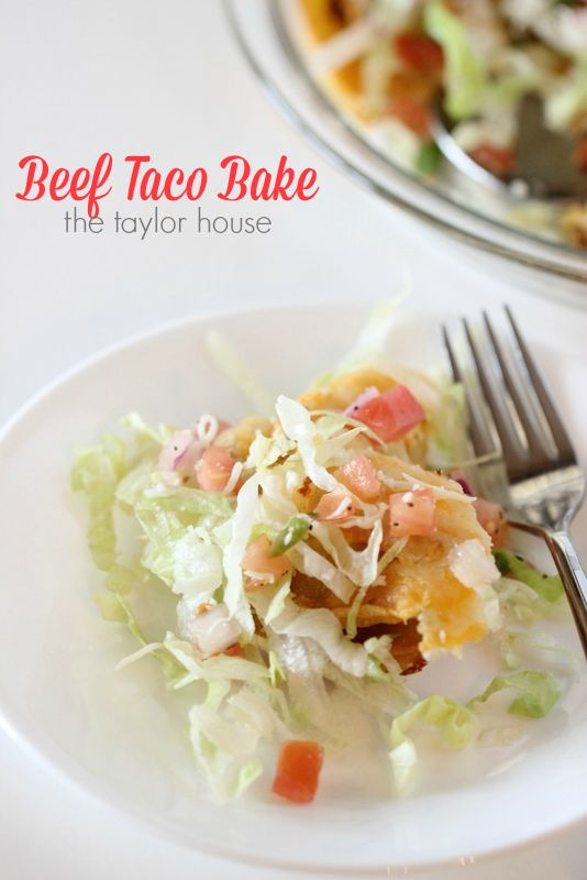 Easy Beef Taco Bake - The Taylor House