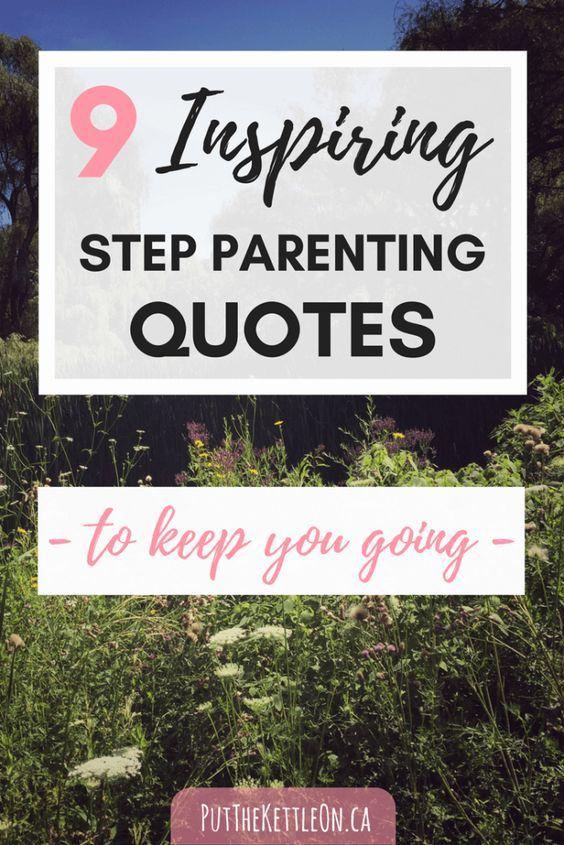 Top Inspirational Step Parenting Quotes Pinterest Parent ...