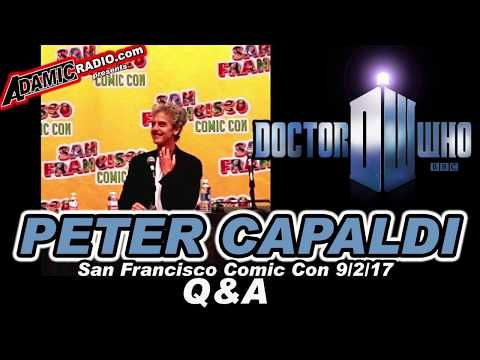 Doctor Who Peter Capaldi Q & A from San Francisco Comic Con 9/2/17 - YouTube