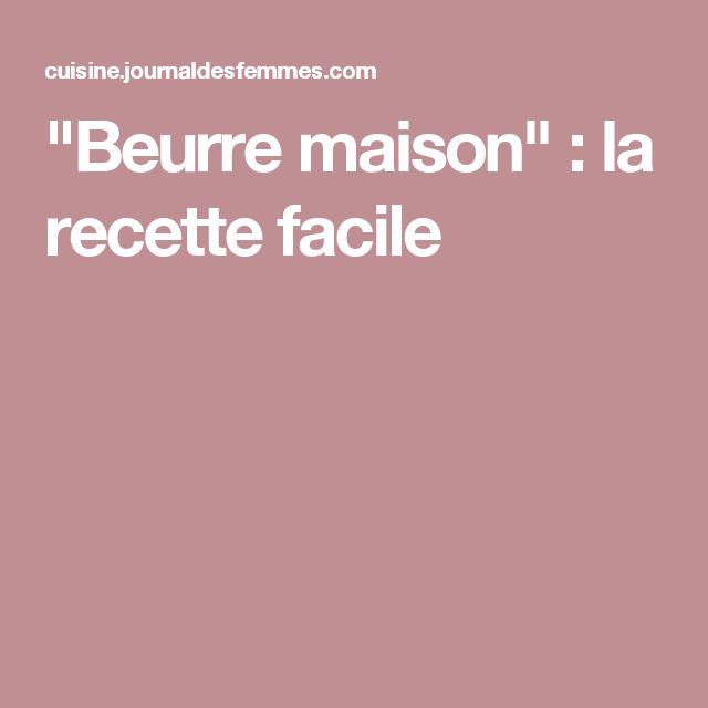 """""""Beurre maison"""" : la recette facile"""