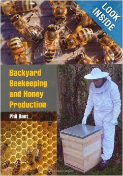 Backyard Beekeeping And Honey Production: Phil Rant: 9781847972682:  Amazon.com: Books