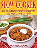 SLOW COOKER: Grab This Slow Cooker Recipes Book and Drop Fat the Easy Way - https://www.trolleytrends.com/?p=644429
