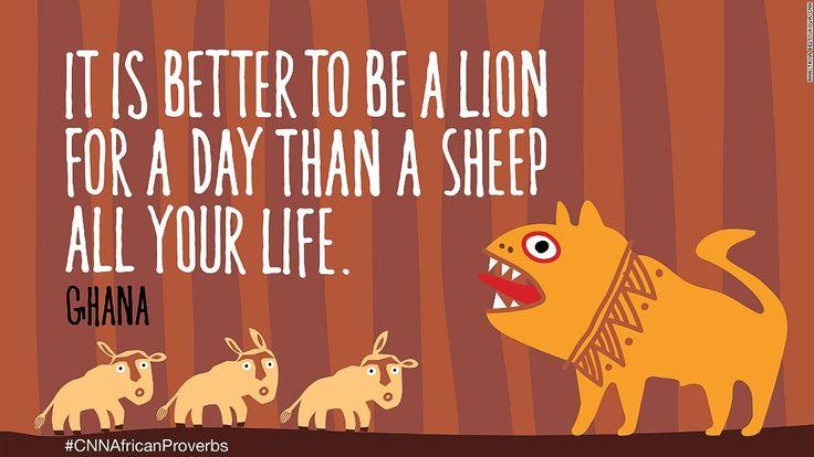 One of 11 inspiring proverbs illustrated by CNN. Read more: cnn.it/1KSLXpG