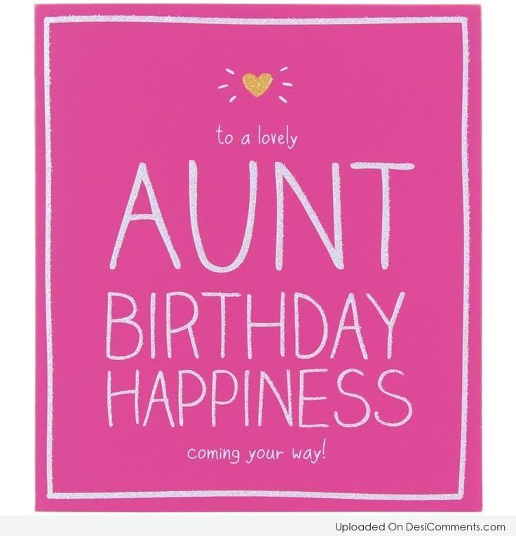 17 Best Ideas About Birthday Wishes For Aunt On Pinterest