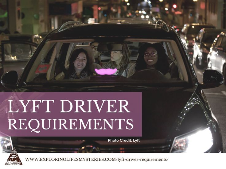 Want to Drive for Lyft? Here's What You'll Need