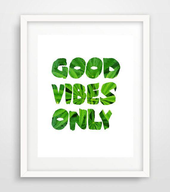 Good vibes only, Marijuana Poster,  Marijuana Art Print, Weed Art, Cannabis Poster, Cannabis Art, Cannabis Sativa, Medicinal Plants by Ikonolexi on Etsy