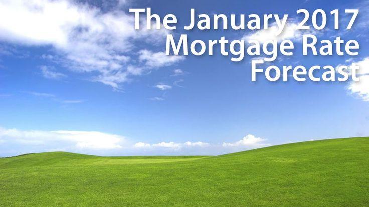 January 2017 Mortgage Rates Forecast (FHA, VA, USDA, Conventional)