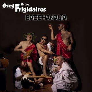 Claudia Grohovaz: GREG & THE FRIGIDAIRES - il 7 novembre presenteran...