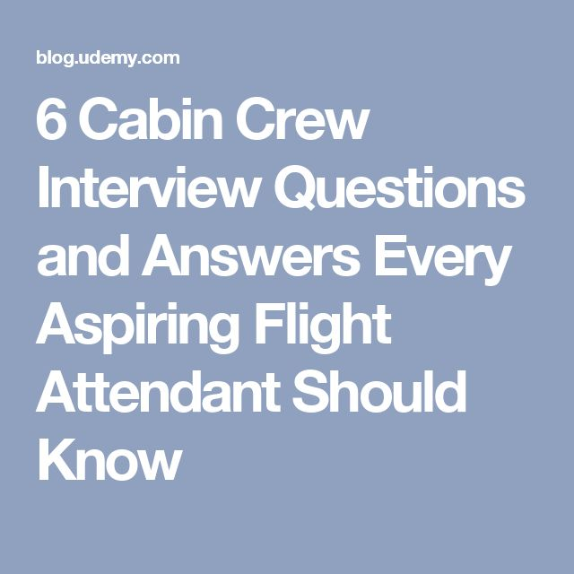 6 Cabin Crew Interview Questions and Answers Every Aspiring Flight Attendant Should Know                                                                                                                                                                                 More