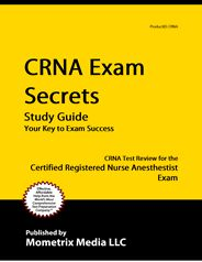 CRNA - Certified Registered Nurse Anesthetist Exam Study Guide