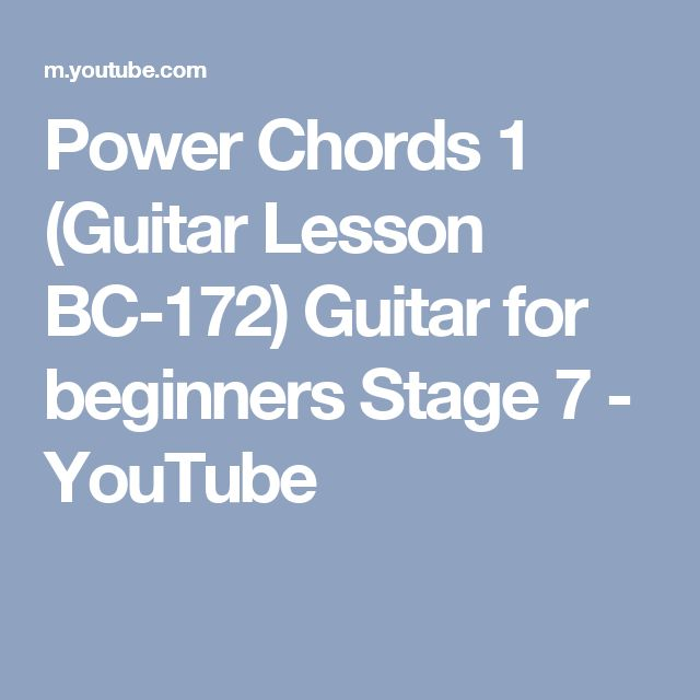 Power Chords 1 (Guitar Lesson BC-172) Guitar for beginners Stage 7 - YouTube