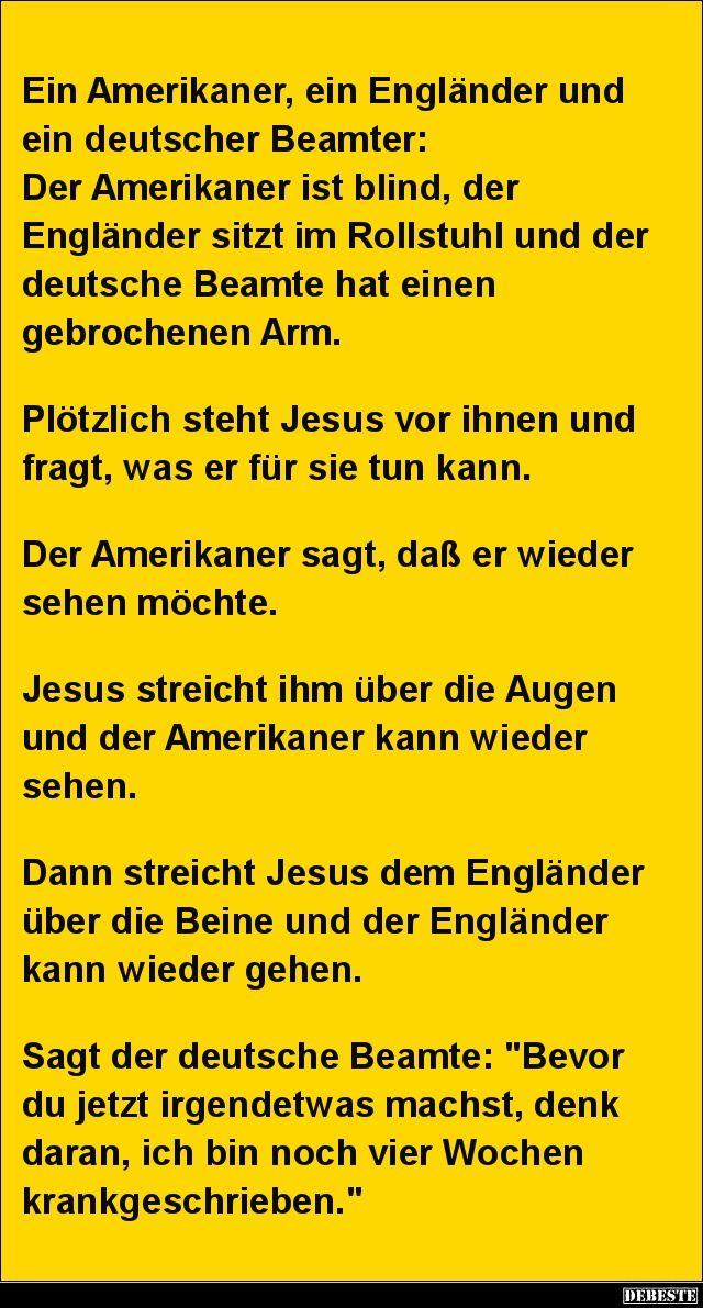 Ein Amerikaner, ein Engländer und ein deutscher Beamter..
